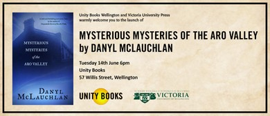 Mysterious Mysteries of The Aro Valley By Danyl Mclauchlan