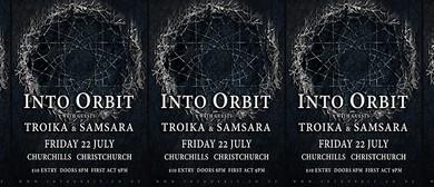 Into Orbit - Troika and Samsara