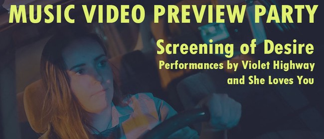 Violet Highway Music Video Preview Party
