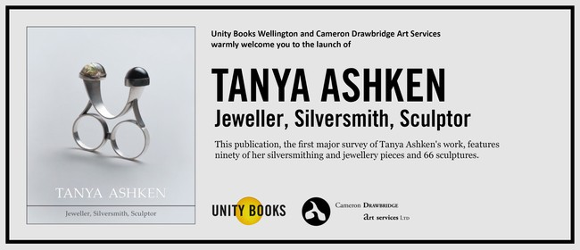 Book Launch Tanya Ashken: Jeweller, Silversmith, Sculptor