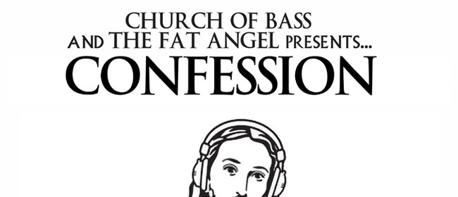 Church of Bass: Confession