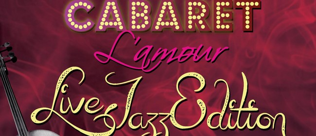 Cabaret L'amour Live Jazz Band Special Edition