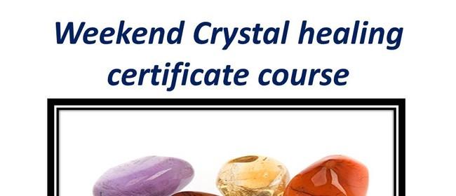 Weekend Crystal Healing Certificate Course