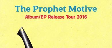 The Prophet Motive - Album Release Tour