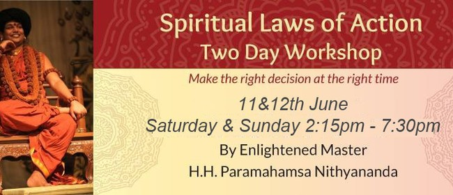 Spiritual Laws of Action - Experiential Meditation Workshop