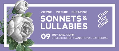 Christchurch City Choir Presents - Sonnets and Lullabies