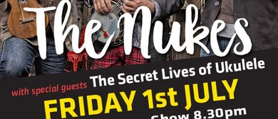The Nukes Lyttelton Show: SOLD OUT