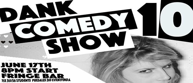 Dank Comedy Show 10