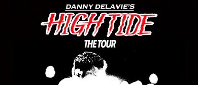 The High Tide Tour