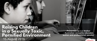 Raising Children In a Sexually Toxic, Pornified Environment
