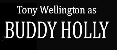 Tony Wellington - Buddy Holly Tribute Show