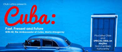Cuba: Past, Present and Future