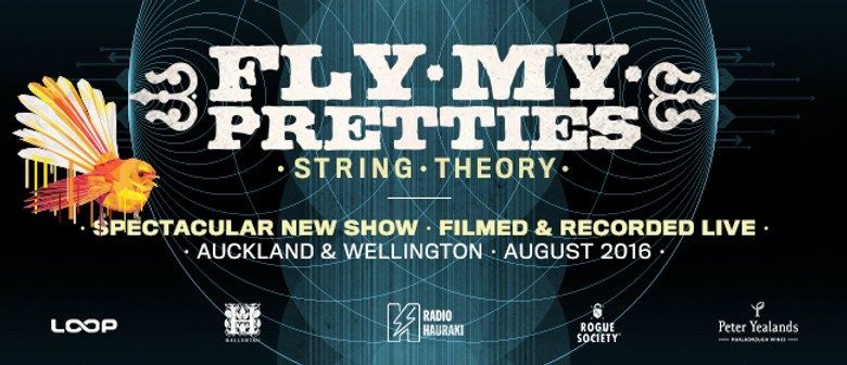 Fly My Pretties - String Theory