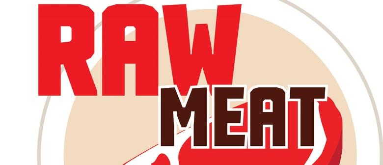 Raw Meat Monday - July