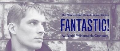 Fantastic - Auckland Philharmonia Orchestra