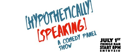 Hypothetically Speaking July