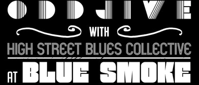 Odd Jive & High Street Blues Collective