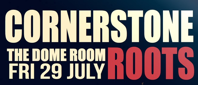 Cornerstone Roots - The Dome Room