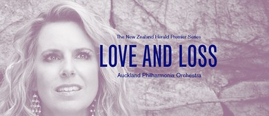 Love and Loss - Auckland Philharmonia Orchestra