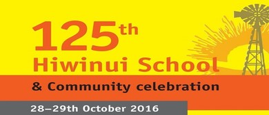Hiwinui School 125th Celebration