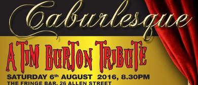 Caburlesque - A Tim Burton Tribute