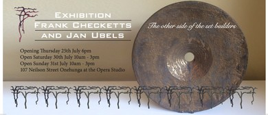 Exhibition: Frank Checketts and Jan Ubels
