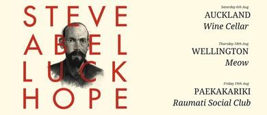 Steve Abel - Luck-Hope Album Release Tour
