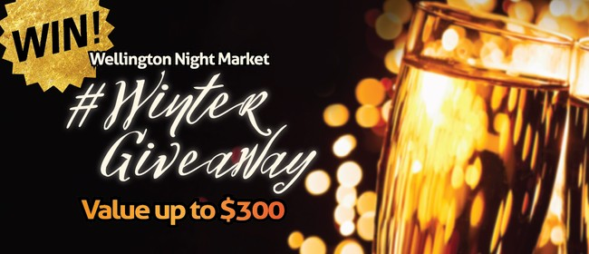 Wellington Night Market - Winter Giveaway