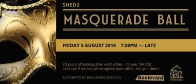 Shed 2 Masquerade Ball 2016