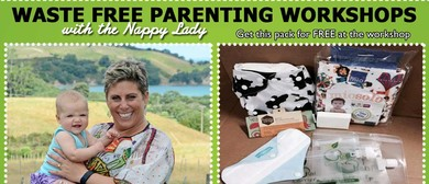 Tauranga Waste Free Parenting Workshop - With The Nappy Lady