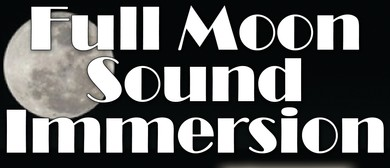 Full Moon Sound Immersion