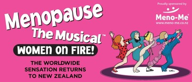 Menopause the Musical - On Fire