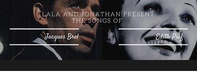 An Evening With Edith Piaf and Jacques Brel