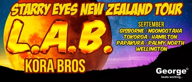 L.A.B. (Kora Bros) Starry Eyes Tour: CANCELLED