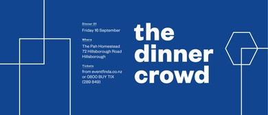The Dinner Crowd - Spring Series: CANCELLED