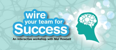Wire Your Team for Success