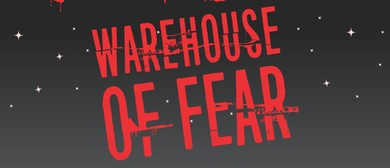 Warehouse of Fear - Plunket Fundraiser
