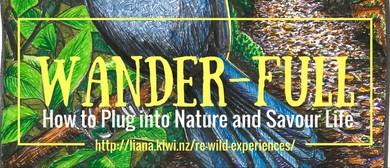 Re-wild Yourself Wander-full Day Out