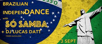 Brazilian IndepenDance: Só Samba & DJ Lucas Datt