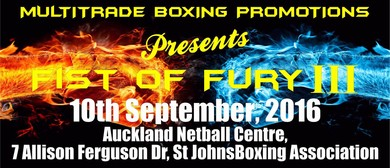 "Multitrade Boxing Promotions ""Fist Of Fury III"""