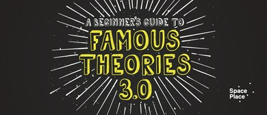 A Beginner's Guide to Famous Theories 3.0