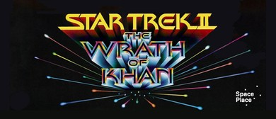 Movie Night at Space Place - Star Trek II: The Wrath of Khan