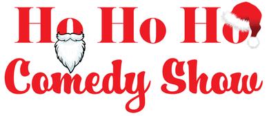 Ho Ho Ho Comedy Show