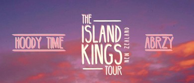 Hoody Time & ABRZY - The Island Kings Tour '17