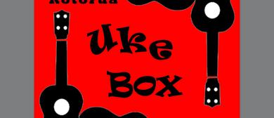 Rotorua UkeBox Ukulele Jam and Open Mic