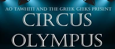 Ao Tawhiti presents: Circus Olympus!