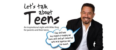 Let's Talk About Teens With Mike King