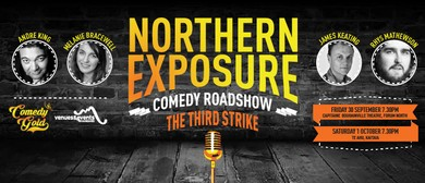 Northern Exposure Comedy Roadshow