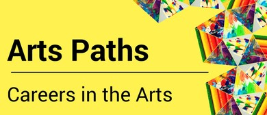 Art Paths: Careers In the Arts