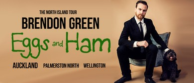 Brendon Green: Eggs & Ham